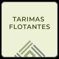 TARIMAS FLOTANTES